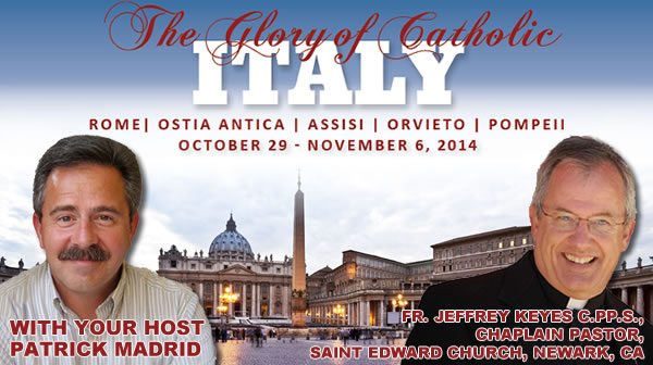2014 Catholic Pilgrimage with Patrick Madrid